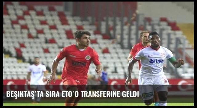 Beşiktaş'ta sıra Eto'o transferine geldi