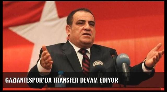Gaziantespor'da transfer devam ediyor