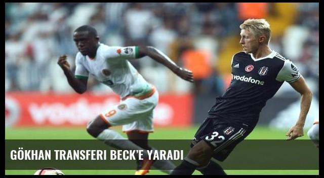 Gökhan transferi Beck'e yaradı
