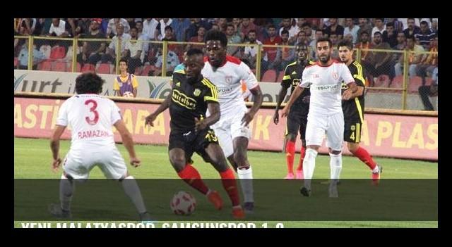 Yeni Malatyaspor-Samsunspor 1-0