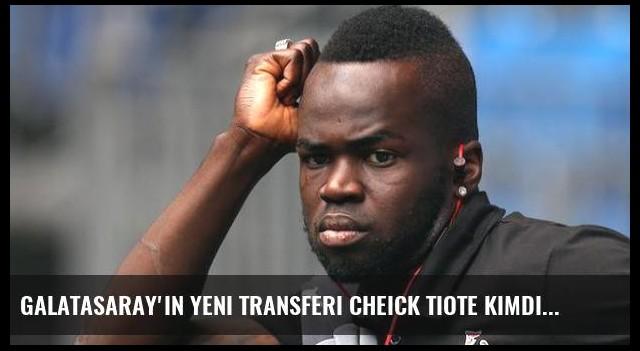 Galatasaray'ın yeni transferi Cheick Tiote kimdir?