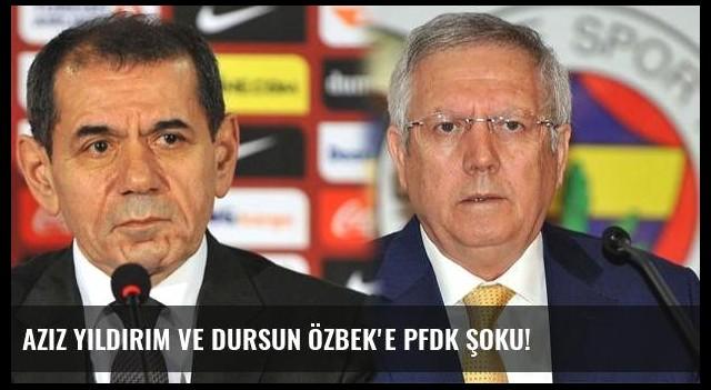 Aziz Yıldırım ve Dursun Özbek'e PFDK şoku!