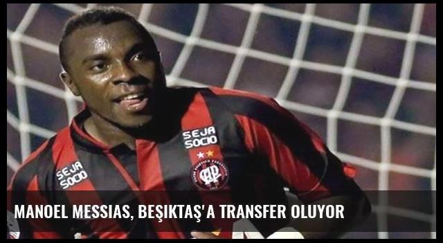Manoel Messias, Beşiktaş'a transfer oluyor