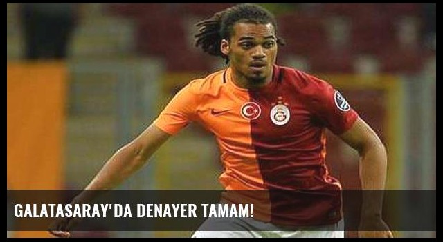 Galatasaray'da Denayer tamam!
