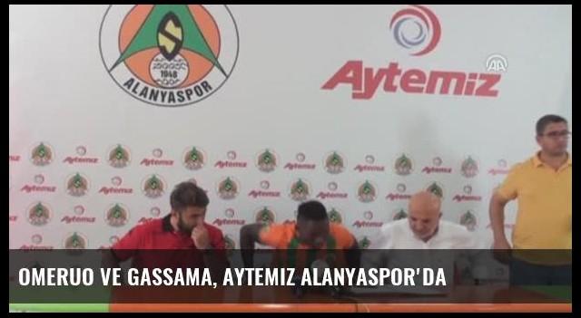 Omeruo ve Gassama, Aytemiz Alanyaspor'da