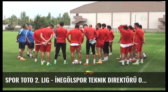 Spor Toto 2. Lig - İnegölspor Teknik Direktörü Osman Özdemir