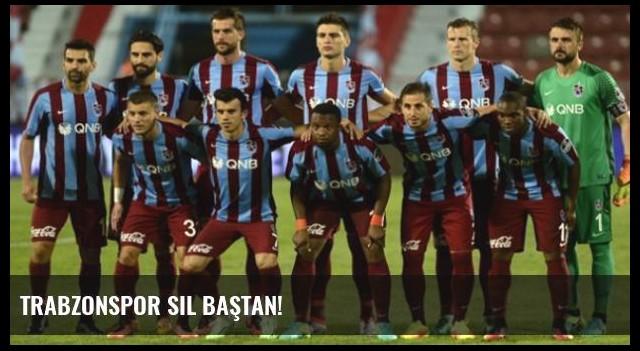 Trabzonspor Sil Baştan!