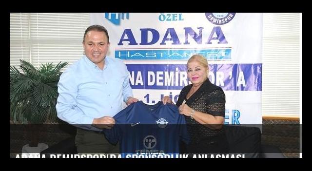 Adana Demirspor'da sponsorluk anlaşması