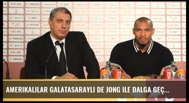 Amerikalılar Galatasaraylı De Jong ile Dalga Geçti
