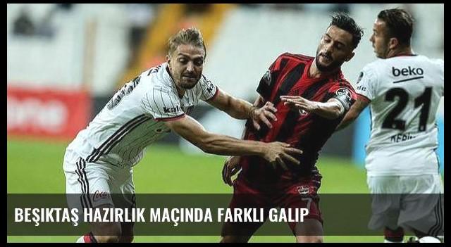 Beşiktaş hazırlık maçında farklı galip