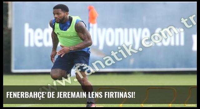 Fenerbahçe'de Jeremain Lens fırtınası!