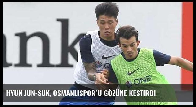 Hyun Jun-Suk, Osmanlıspor'u gözüne kestirdi