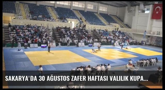 Sakarya'da 30 Ağustos Zafer Haftası Valilik Kupası Uluslararası Judo Turnuvası Başladı
