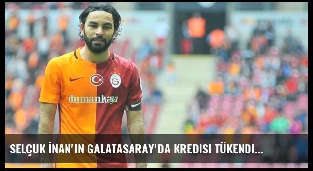 Selçuk İnan'ın Galatasaray'da Kredisi Tükendi