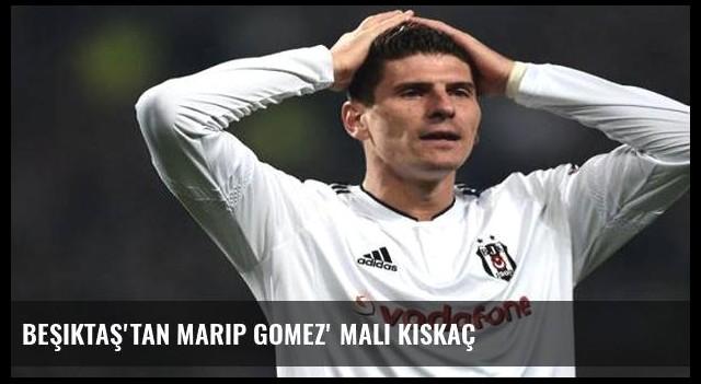 Beşiktaş'tan Marip Gomez' mali kıskaç
