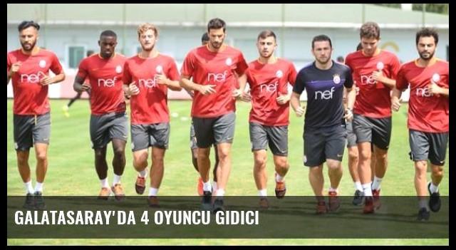 Galatasaray'da 4 Oyuncu Gidici