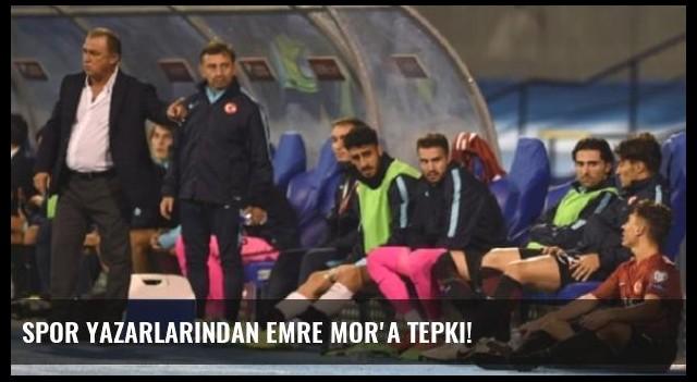 Spor yazarlarından Emre Mor'a tepki!