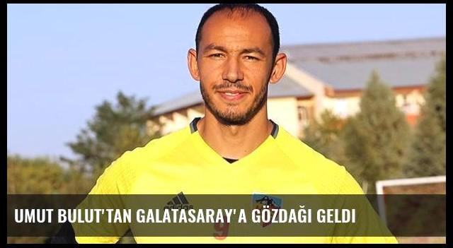 Umut Bulut'tan Galatasaray'a gözdağı geldi
