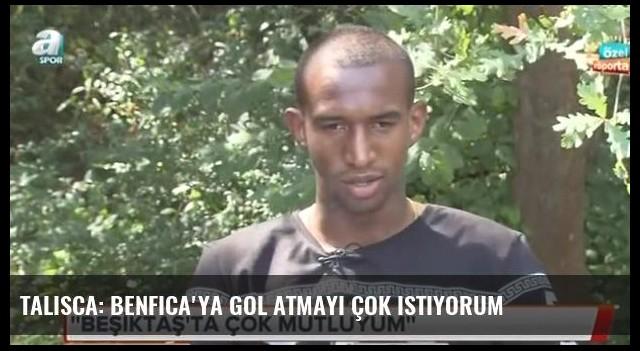 Talisca: Benfica'ya gol atmayı çok istiyorum