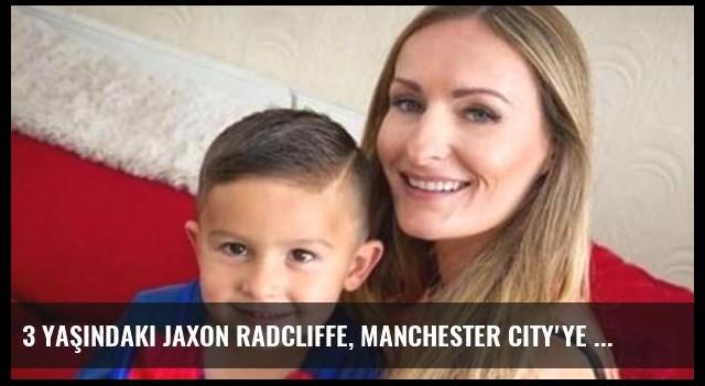 3 Yaşındaki Jaxon Radcliffe, Manchester City'ye Transfer Oldu