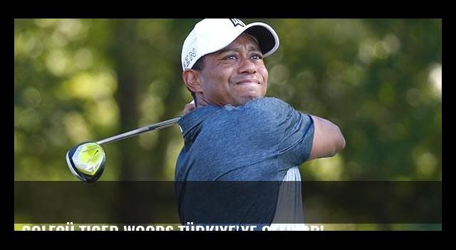 Golfçü Tiger Woods Türkiye'ye geliyor!