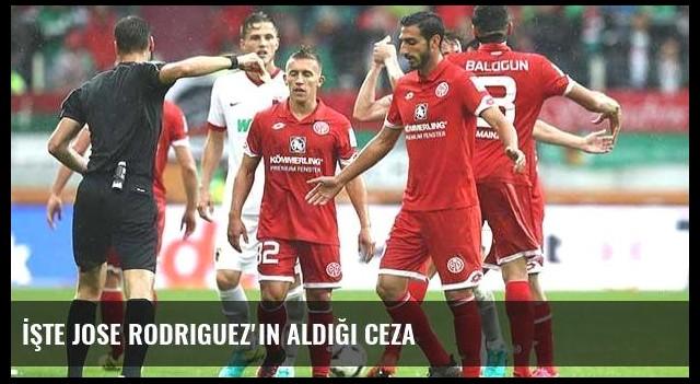 İşte Jose Rodriguez'in aldığı ceza