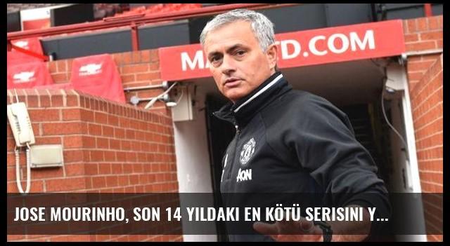 Jose Mourinho, Son 14 Yıldaki En Kötü Serisini Yaptı