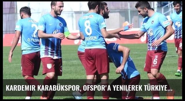 Kardemir Karabükspor, Ofspor'a Yenilerek Türkiye Kupası'ndan Elendi