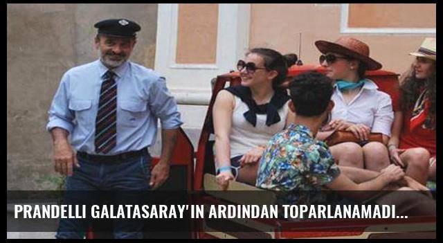 Prandelli Galatasaray'ın ardından toparlanamadı