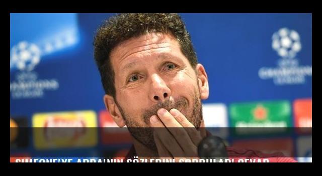 Simeone'ye Arda'nın sözlerini sordular! Cevap...