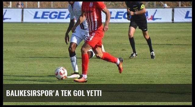 Balıkesirspor'a tek gol yetti