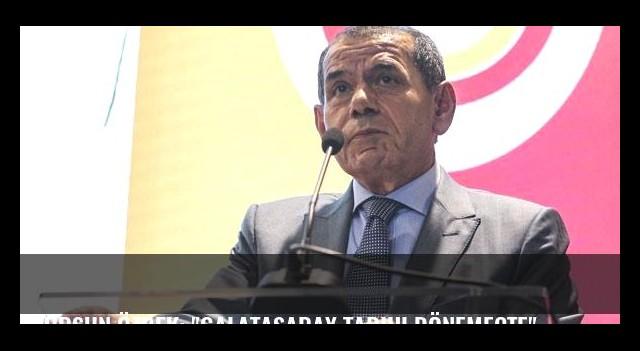 Dursun Özbek: 'Galatasaray tarihi dönemeçte'
