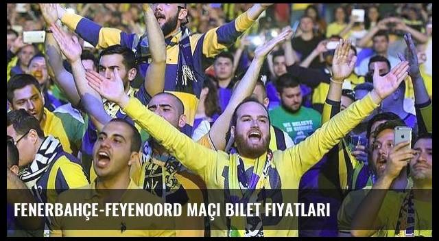 Fenerbahçe-Feyenoord maçı bilet fiyatları