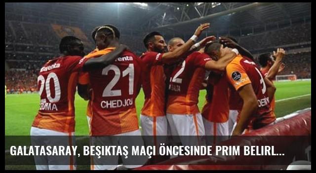Galatasaray, Beşiktaş Maçı Öncesinde Prim Belirlemedi