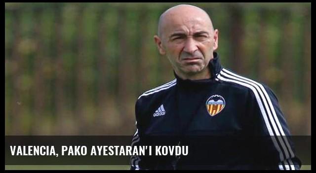 Valencia, Pako Ayestaran'ı kovdu