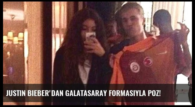 Justin Bieber'dan Galatasaray Formasıyla Poz!