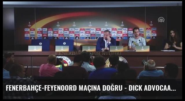 Fenerbahçe-Feyenoord Maçına Doğru - Dick Advocaat (2)