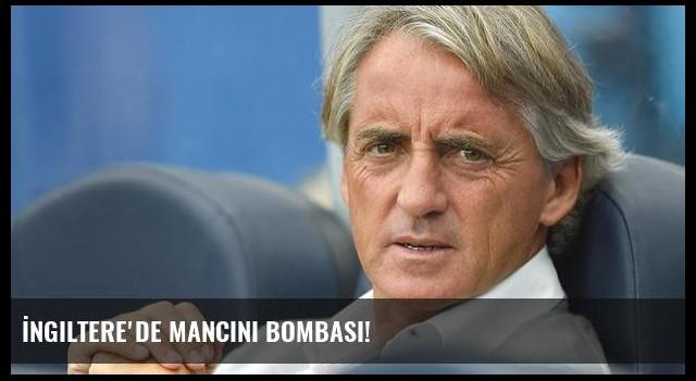 İngiltere'de Mancini bombası!