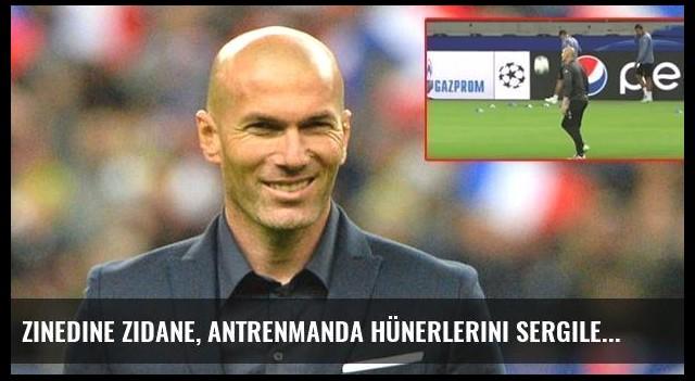 Zinedine Zidane, Antrenmanda Hünerlerini Sergiledi