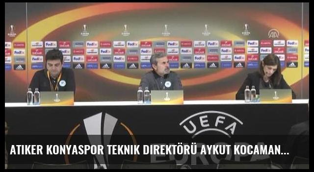 Atiker Konyaspor Teknik Direktörü Aykut Kocaman