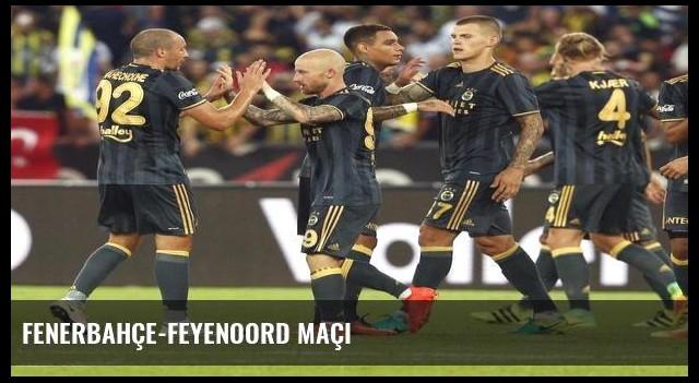 Fenerbahçe-Feyenoord maçı