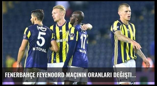 Fenerbahçe Feyenoord maçının oranları değişti