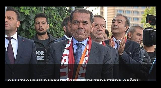 Galatasaray Başkanı Özbek'ten taraftara çağrı