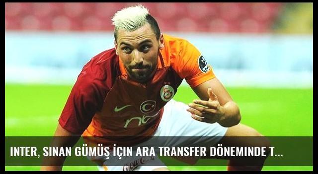 Inter, Sinan Gümüş İçin Ara Transfer Döneminde Teklif Yapacak