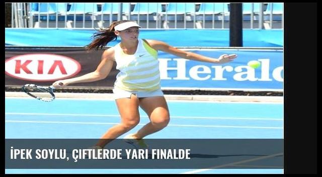 İpek Soylu, Çiftlerde Yarı Finalde