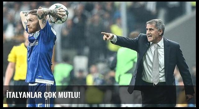 İtalyanlar çok mutlu!