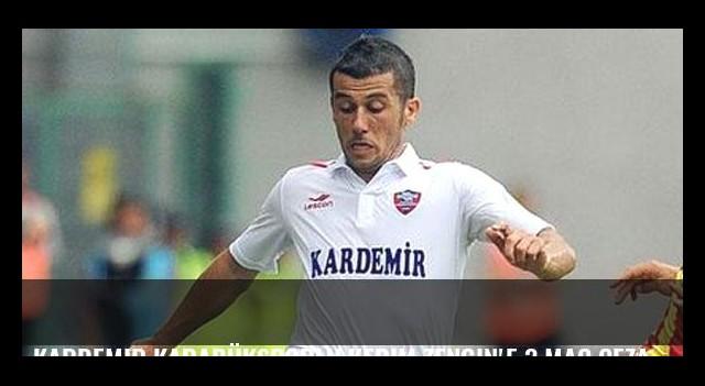 Kardemir Karabüksporlu Kerim Zengin'e 3 maç ceza