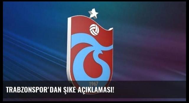 Trabzonspor'dan şike açıklaması!