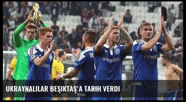 Ukraynalılar Beşiktaş'a tarih verdi