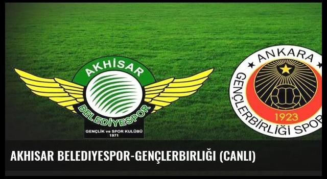 Akhisar Belediyespor-Gençlerbirliği (canlı)